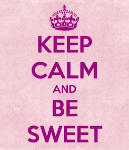 keep-calm-and-be-sweet