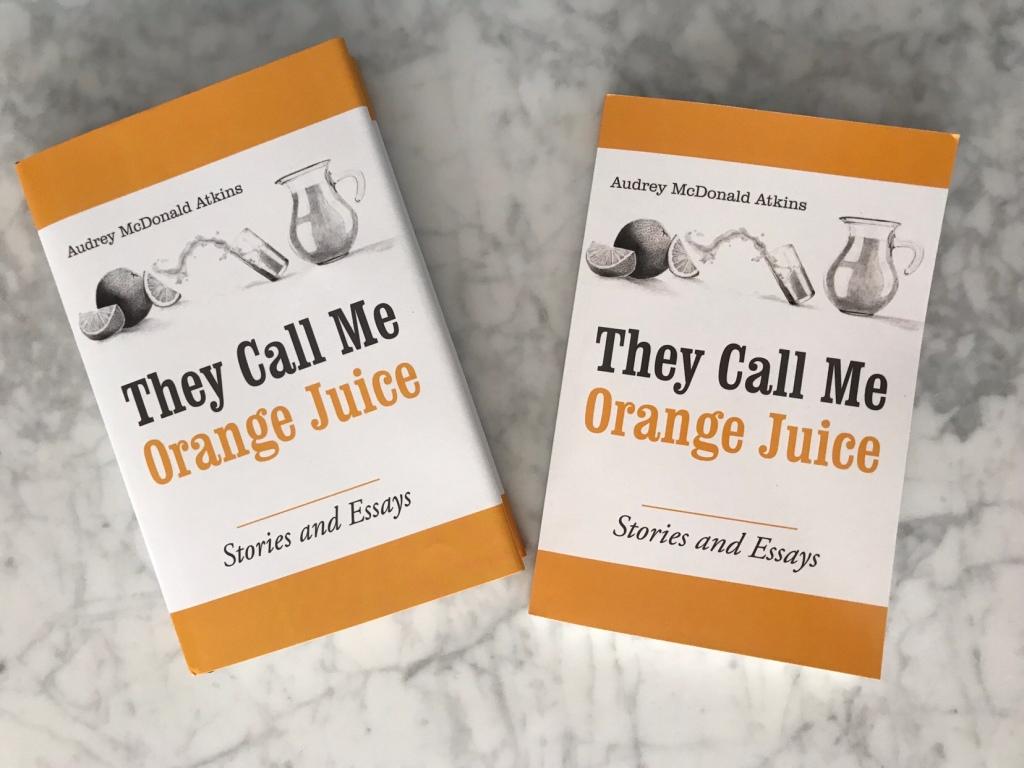 They Call Me Orange Juice paperback and hardback