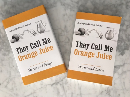 They Call Me Orange Juice paperback and hardback